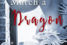 Never Match a Dragon by Rachael Slate / Book 7 in the Chinese Zodiac Romance Series by USA Today bestselling author Rachael Slate