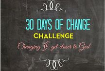 30 Days of Change! / by Lara Cate