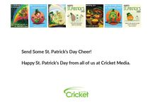 Printable St. Patrick's Day Cards From Cricket Media / We've created a collection of delightful St. Patrick's Day Cards using the art of some of our past magazine covers. Download, Print and Enjoy giving them to the loved ones in your life! DOWNLOAD all of these cards  in a printable pdf file: http://bit.ly/cricketstpatricksday