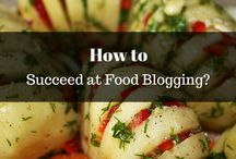 Food Blogging Tips / A complete guide on how to start a food blog and tips on food blogging.
