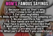 Moms favorite sayings