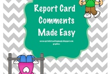 Report card comments / by Eileen Ward