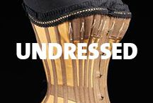 Undressed / by Victoria and Albert Museum