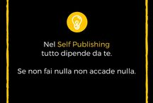 Self Publishing Italia / Consigli per il self publishing e la promozione editoriale dagli episodi del Podcast Self Publishing Italia - Self Publishing tips, Book Marketing tips