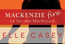 The MacKenzie Family (en français!) / My book covers for SHINE NOT BURN (Je brille mais ne brûle point) and MACKENZIE FIRE (Le feu des MacKenzie) in French