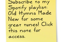 Hymns Made New / by Jeff Ling