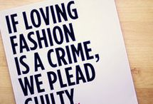 Quotes to inspire fashionisers / by Fashionising .com