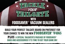 Tackle Tailgate with Foodsaver