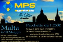 MegaPokerSeries-Malta-The Casino Portomaso 6-10 May 2015 / MegaPokerSeries-Malta-The Casino Portomaso 6-10 May 2015 Package € 1.250  - 1 buy in for Main Event - Hotel for 4 night for 2 person + breakfast  - 8 coupon for the dinner buffet at casino Booking and informations: Skype: marketing.belenpoker.com E-mail: info.eventi2015@gmail.com or italy@5starsevents.at facebook: https://www.facebook.com/belen.bianchi.71