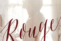 rouge / Lines from Rouge by Em Demaison