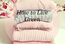 Love: Sustainable Living / Tips, advice and hacks on sustainable living in every day life. Tips to reduce, reuse & recycle and sustainable lifestyle