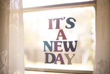 Live ever in a new day...