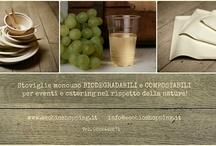 Catering / Linea per catering, ristoranti, agriturismi e chiunque cerchi un prodotto per arredare la tavola con eleganza e rispettando la natura