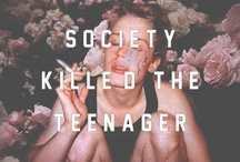 ▲▼▲Society Killed the Teenager.▲▼▲ / ₪₪₪  Ever want to answer every question with a middle finger....We are the dirty, wasted, youth.  ₪₪₪