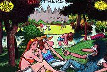 Gilbert Shelton.( FREAK BROTHERS)
