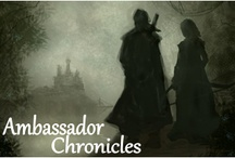 Ambassador Chronicles Misc. / A very slowly developing medieval fantasy allegory. / by Penny Kearney