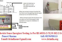 Electric Fence Energizer Testing / Electric Fence Energizer Testing If you're Buyers Demanding for Testing– Contact Now! Mr. Puneet Sharma Call: 08196980555 Email: ITCIndiaOne@Gmail.Com
