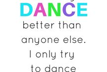 d a n c e / dance is my passion
