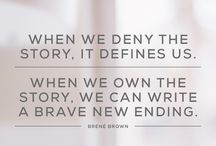 Searching, Daring, Rising & Braving / Quotes, lessons, talks by Brene Brown