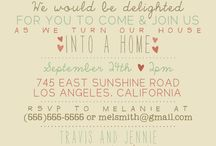 House warming party / by Jamie Swank