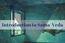 SamaVeda / Samaveda http://themodernvedic.com/mythology/immortal-vedas/introduction-samaveda/