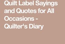 Quilt lable sayings