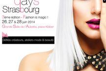 """Fashion Days Strasbourg 2014 / 3ème édition des Fashion Days Strasbourg   """"Fashion is Magic !"""""""