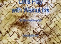 Let's Play with Walnut Ink / Dale Rollerson book