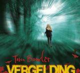 """""""Vergelding"""" geschreven door Tim Bowler / Opdracht Nederlands"""