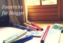 Tipps für Blogger / Fototipps für Blogger