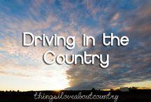 Everybody needs a little Country  / by Faith Gargis