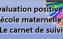 (Maternelle) Carnet de suivi & évaluations