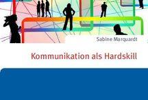 Kommunikation als Hardskill / Denken und Handeln wie ein systemischer NLP-Coach