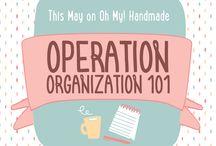 Operation Organization / by Oh My! Handmade