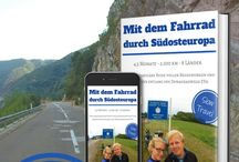 Radreise Donauradweg EuroVelo6 / Von Deutschland bis Rumänien entlang des Donauradwegs / EuroVelo6