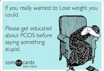 Pcos  / by Rebecca Collier
