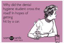 Dental Hygiene / by Nicole Schroeder