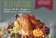 Navidad Saludable / Para disfrutar del sabor de la Navidad sin intolerancias ni alergias.