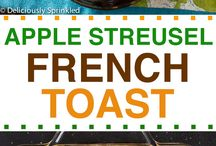 Recipes: Breakfast French Toast / by Julie Ann Knott