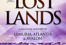 Lemuria, Atlantis, Avalon...