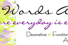Positive Words Artwork / A place where everyday is encouraging. A place where all things are motivational, inspirational, uplifting, encouraging and self-esteem building.  https://goo.gl/GHjE2T