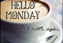 Maandag / Leuke quotes en fijne plaatsjes om de week mee te beginnen