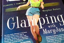 Glamping / by Judi Goodchild