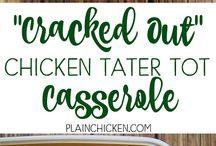 Cracked out chicken casserole