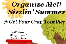 Organize Me Sizzlin' Summer / Organize yourself with great ideas from some awesome bloggers!