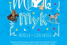 MYK, MYK / Książeczka artystyczna dla dzieci o dawnych grach i zabawach oraz zabawkach ludowych związanych z woj. podlaskim. Projekt został zrealizowany w ramach stypendium artystycznego Prezydenta Miasta Białegostoku.