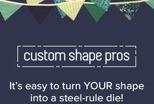 Create Your CUSTOM DIE!