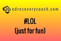LOL (just for fun) / ...because laughter is the best medicine! / by Tammy Griffith, CPC, CRC, CFPC