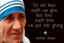 Mother Teresa Quotes / Our recently canonized Saint Mother Teresa of Kolkata with some of her famous quotes