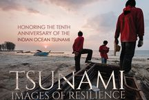 Tsunami: Images of Resilience / Our testament to the indomitable human spirit of strength, survival, and resilience. New title from LUCITÀ Publishing, due out December 26, 2014, the tenth anniversary of the 2004 Asian Tsunami.